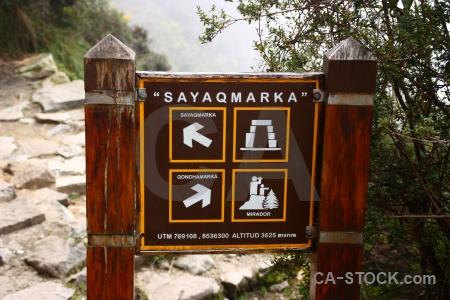 Inca fog cloud inca trail sign.